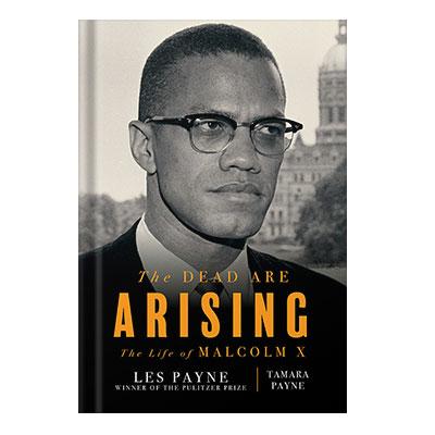 دانلود کتاب The Dead Are Arising The Life of Malcolm X by Les Payne