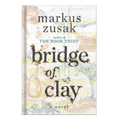 دانلود کتاب Bridge of Clay by Markus Zusak