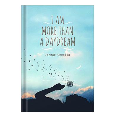 دانلود کتاب I am More Than a Daydream by Jennae Cecelia
