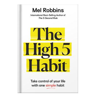 دانلود کتاب The High 5 Habit: Take Control of Your Life with One Simple Habit by Mel Robbins